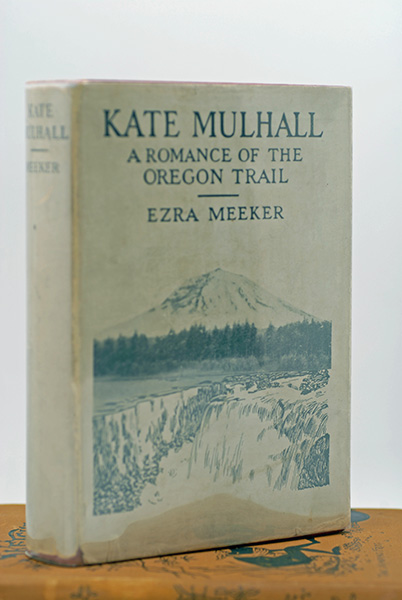 Image for Kate Mulhall: A Romance of The Oregon Trail (Signed)