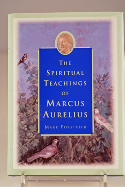 Image for The Spiritual Teachings of Marcus Aurelius- (Signed)