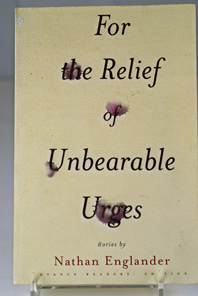 Image for For the Relief of Unbearable Urges (Uncorrected Proof)