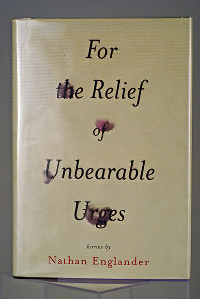 Image for For the Relief of Unbearable Urges (First Printing)
