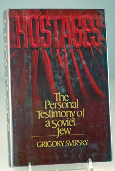 Image for Hostages: The Personal Testimony of a Soviet Jew
