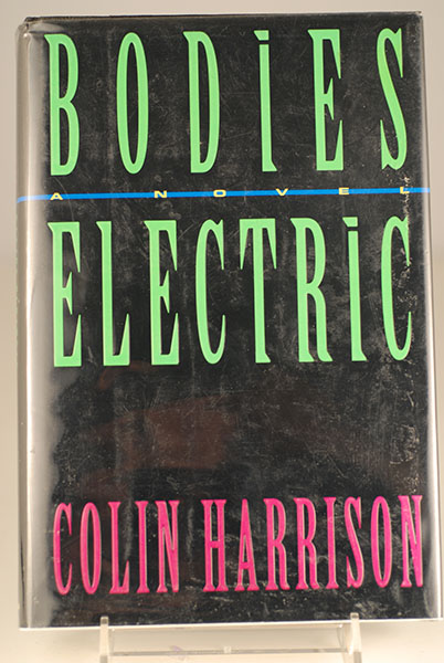 Image for Bodies Electric: A Novel (First Printing)