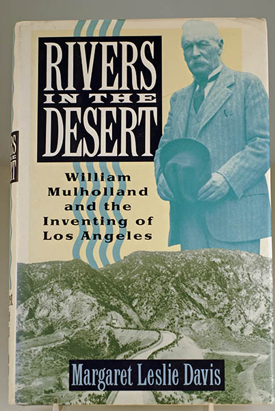 Image for Rivers in the Desert: William Mulholland and the Inventing of Los Angeles