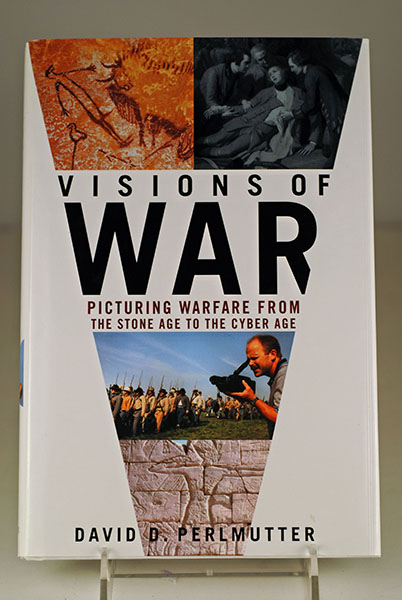 Image for Visions of War: Picturing Warfare from the Stone Age to the Cyber Age