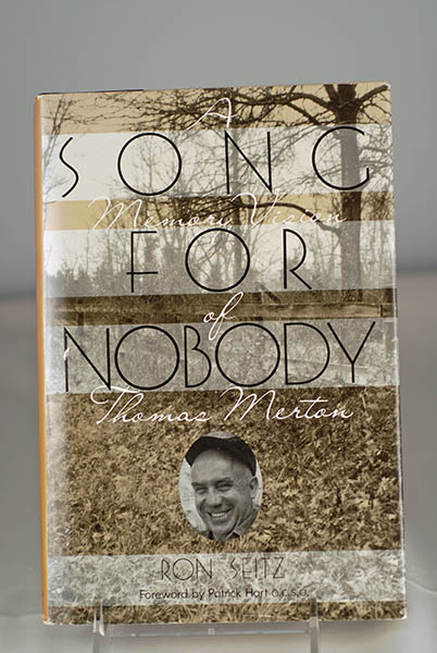 Image for Song For Nobody- A Memory Vision of Thomas Merton