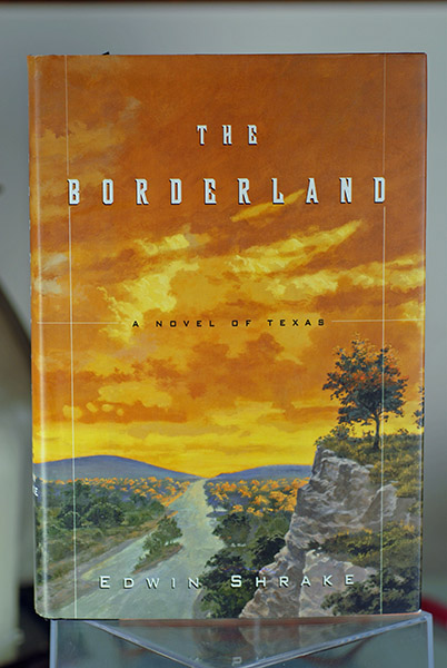 Image for The Borderland: A Novel of Texas (Signed First Printing)