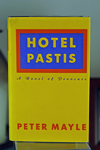 Image for Hotel Pastis: A Novel of Provence