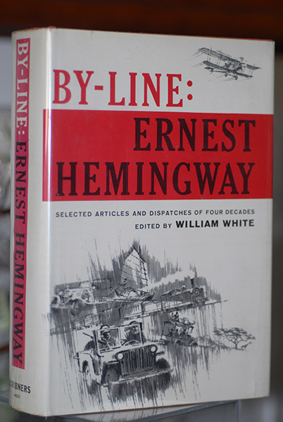 Image for By-Line Ernest Hemingway (Fine First Print)