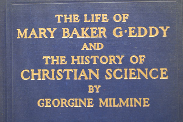 Image for The Life of Mary Baker G. Eddy (And The History of Christian Science)