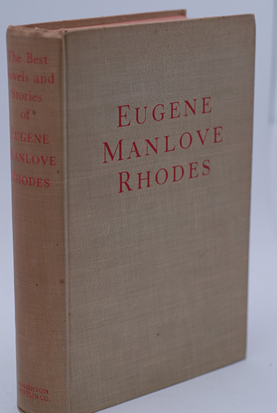 Image for The Best Novels And Stories of Eugene Manlove Rhodes