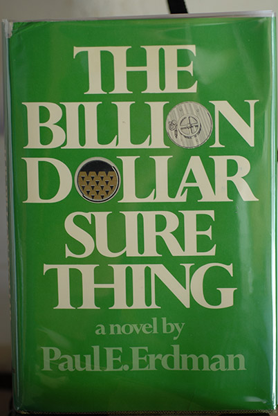 Image for The Billion Dollar Sure Thing (Signed 1st Printing--First Book)
