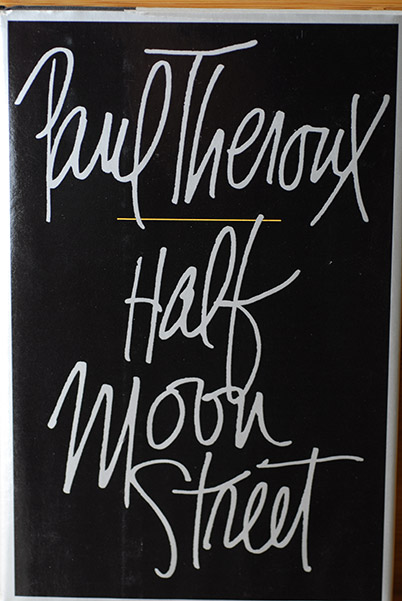 Image for Half Moon Street: Two Short Novels (Signed 1st Printing)