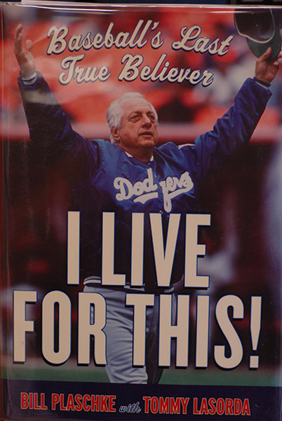 Image for I Live For This!: Baseball's Last True Believer (Signed by Both Authors)