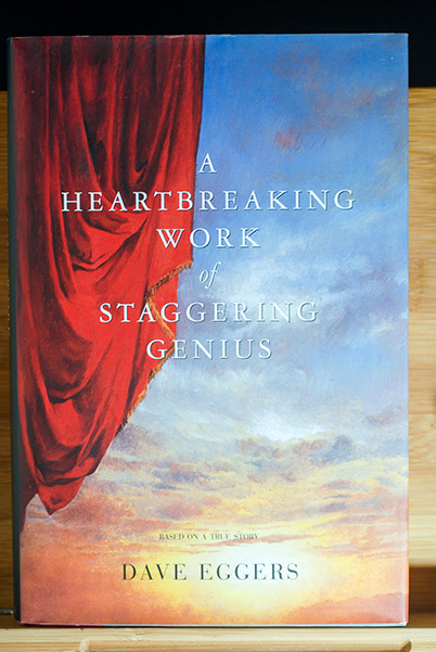 Image for A Heartbreaking Work of Staggering Genius (Signed 1st Printing)