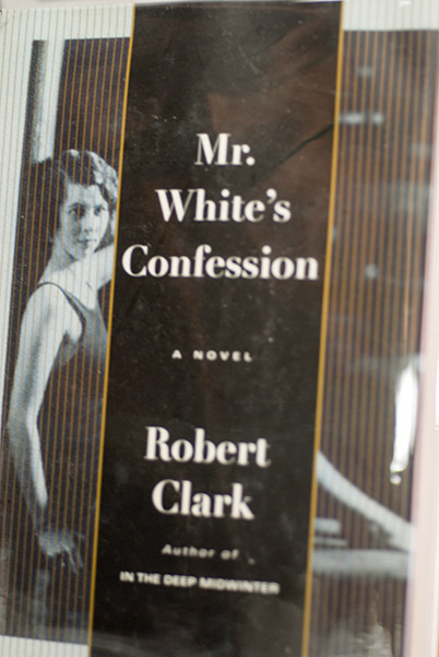 Image for Mr. White's Confession (Signed 1st Printing)