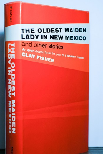 The Oldest Maiden Lady In New Mexico (And Other Stories) Signed/Dated First Printing