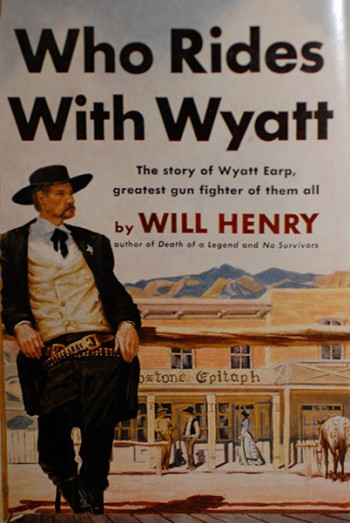 Image for Who Rides With Wyatt (Authors's Personal Copy--Signed & Dated)