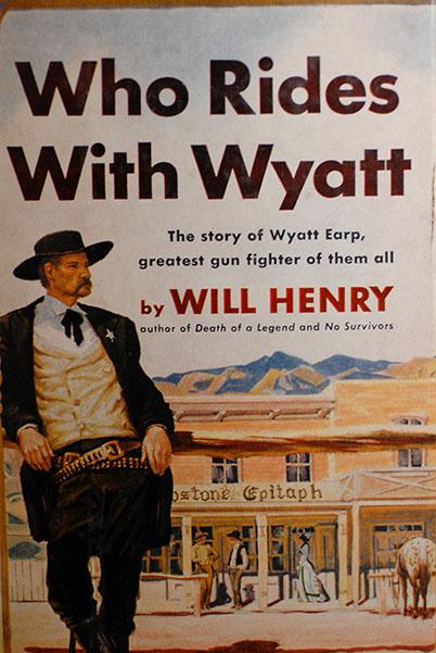 Image for Who Rides With Wyatt (Author's Personal Copy-Signed-Dated)