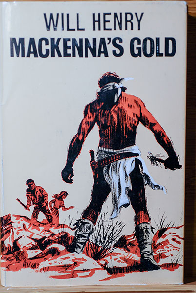 Image for Mackenna's Gold (Author's Personal Proof Copy--Signed-Dated)