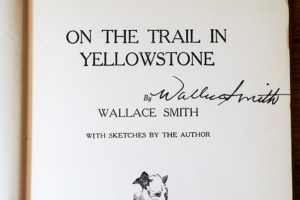 Image for On The Trail In Yellowstone (Signed 1st Printing)