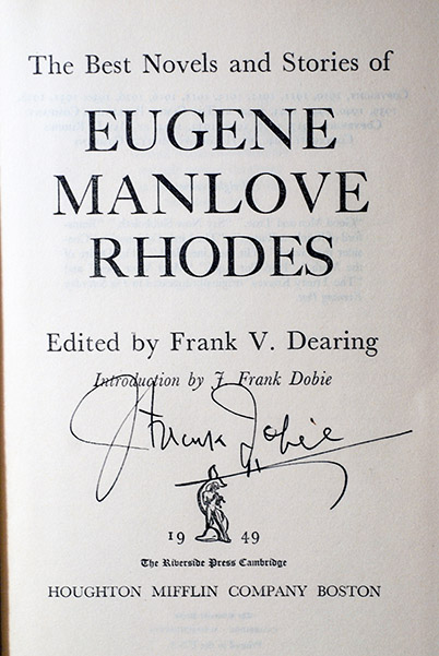 Image for Eugene Manlove Rhodes:The Best Novels and Stories of Eugene Manlove Rhodes (Signed by J. Frank Dobie)